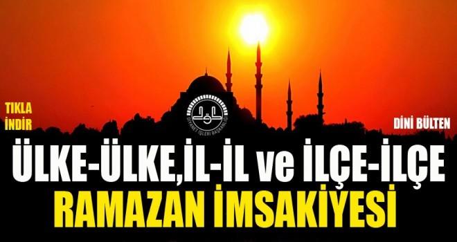 �l �l Ramazan �msakiyesi (Ramazan �ftar saatleri)