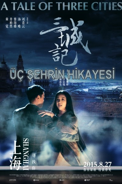 Üç Şehrin Hikayesi - A Tale of Three Cities (2015) türkçe dublaj film indir