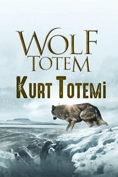 Kurt Totemi - Wolf Totem (2015) türkçe dublaj film indir