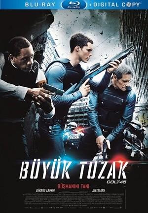Büyük Tuzak – Colt 45 2014 BluRay 1080p x264 DUAL TR-FR – Tek Link