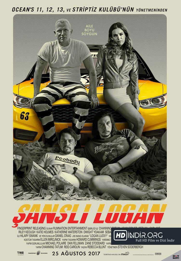 Şanslı Logan - Logan Lucky (2017)  Türkçe Dublaj Full HD indir