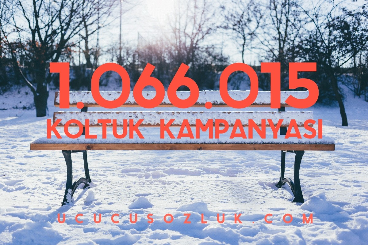 1.066.015 Koltuk Kampanyası