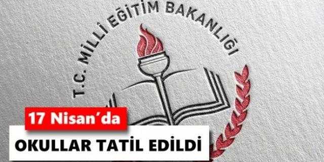 17 Nisan Okulların Tatil