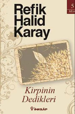 Refik Halid Karay Kirpinin Dedikleri Pdf