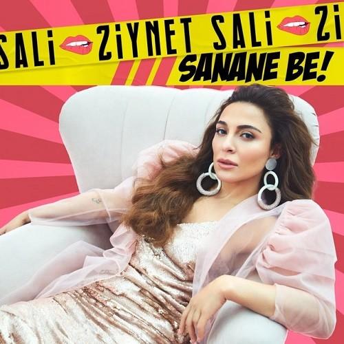 Ziynet Sali - Sanane Be (2018) Single Albüm İndir Sözleri