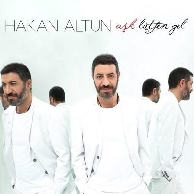 Hakan Altun – Aşk Lütfen Gel (2015) Full Albüm İndir