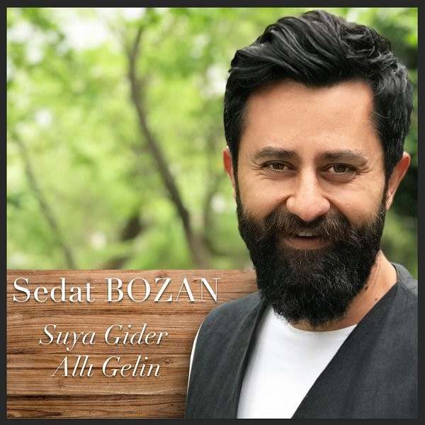 Sedat Bozan Suya Gider Allı Gelin 2019 Single Flac full albüm indir