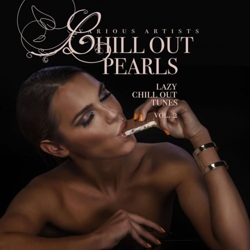 VA Chill Out Pearls Vol. 2 2019 Flac Full Albüm İndir
