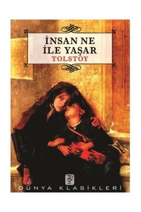Lev Nikolayeviç Tolstoy İnsan Ne İle Yaşar Pdf E-kitap indir