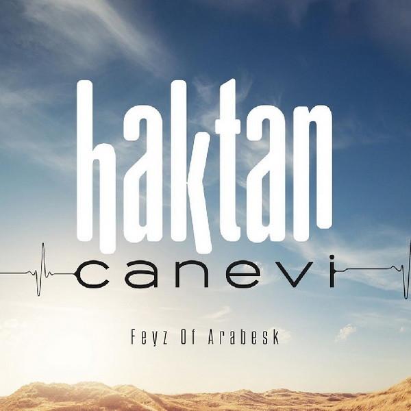 Haktan Canevi Feyz Of Arabesk 2019 Full Albüm İndir