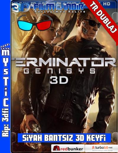 Terminator Genisys 3d – Terminator: Yaradılış 3d 2015 ( ANAMORPHIC Siyah Bantsız BluRay m1080p 3d) Türkçe Dublajlı 3 boyutlu film indir