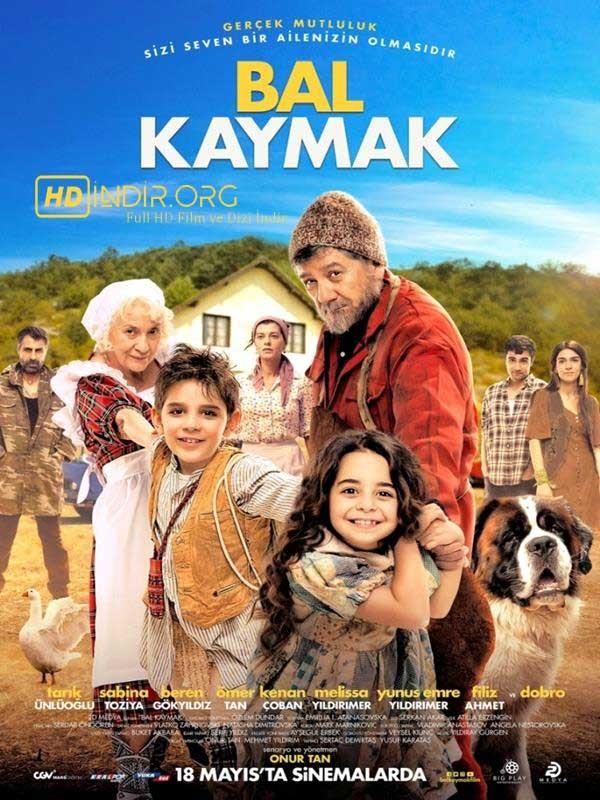 Bal Kaymak indir (2018) Yerli Film 720p Full HD Ücretsiz