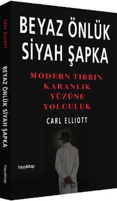 Carl Elliott Beyaz Önlük Siyah Şapka Pdf