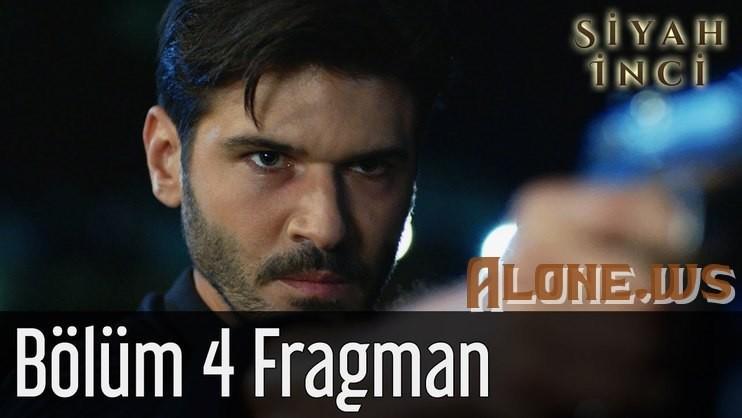 Siyah İnci 4. Bölüm  Fragman