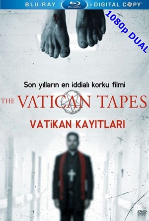 Vatikan Kayıtları – The Vatican Tapes 2015 BluRay 1080p x264 DUAL TR-EN – Tek Link