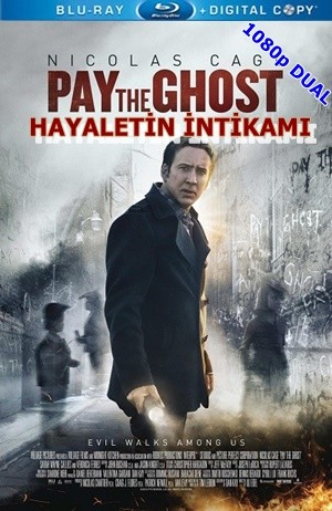 Hayaletin İntikamı - Pay the Ghost | 2015 | BluRay 1080p x264 | DuaL TR-EN - Tek Link