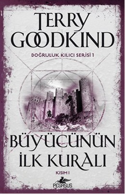 Terry Goodkind Büyücünün İlk Kuralı Kısım 1 Pdf