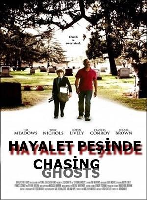 Hayalet Peşinde – Chasing Ghosts 2014 WEB-DL XviD Türkçe Dublaj – Tek Link