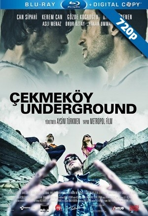 Çekmeköy Underground | 2015 | WEB-DL 720p x264 | Yerli Film - Teklink indir