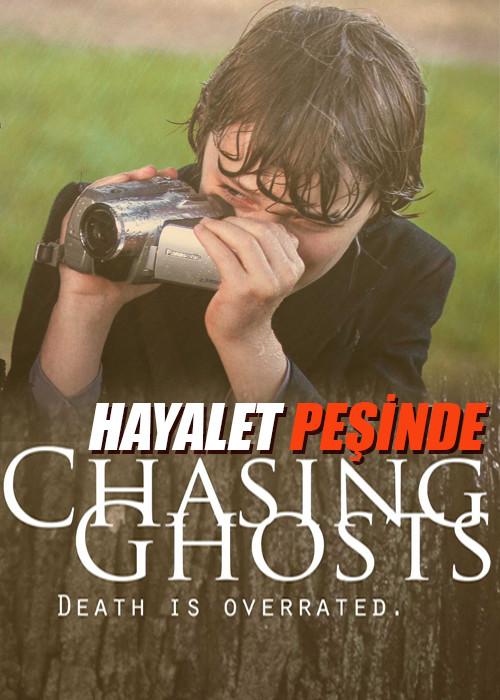 Hayalet Pesinde – Chasing Ghosts 2014 – BRRip – Türkçe Dublaj