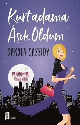 Dakota Cassidy Kurtadama Aşık Oldum Pdf