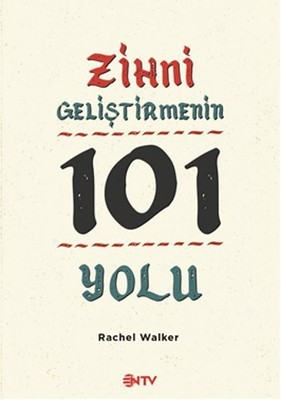 Rachel Walker Zihni Geliştirmenin 101 Yolu Pdf