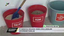 Organik Tarım ve İTU Destekleri