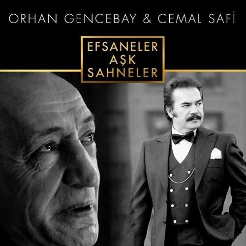 Orhan Gencebay & Cemal Safi - Efsaneler Aşk Sahneler (2017) Full Albüm İndir