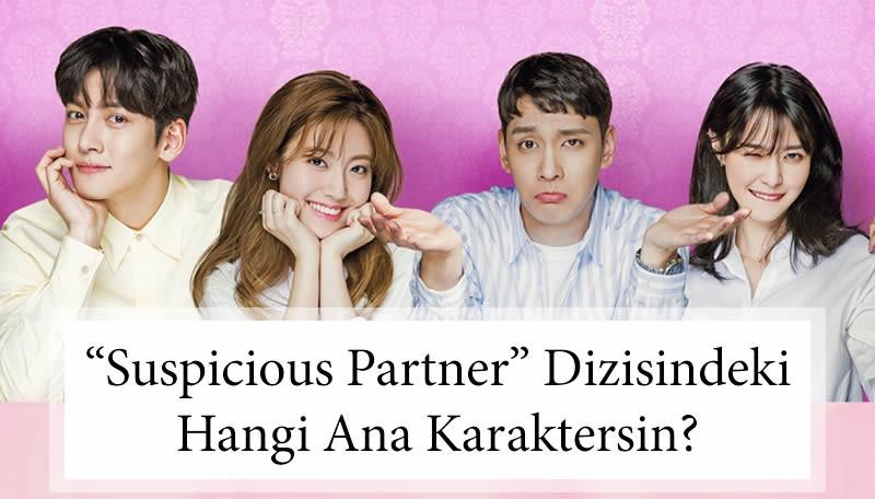 """""""Suspicious Partner"""" Dizisindeki Hangi Ana Karaktersin?"""