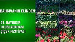 21.Bayındır Uluslararası Çiçek Festivali
