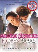 Nadide Çiçekler - Flores Raras - Altyazılı-İMD:7.0