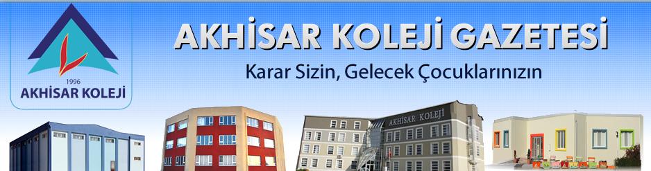 Akhisar Koleji Okul Gazetesi