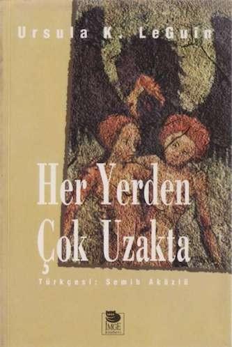 Ursula K. Le Guin Her Yerden Çok Uzakta Pdf E-kitap indir
