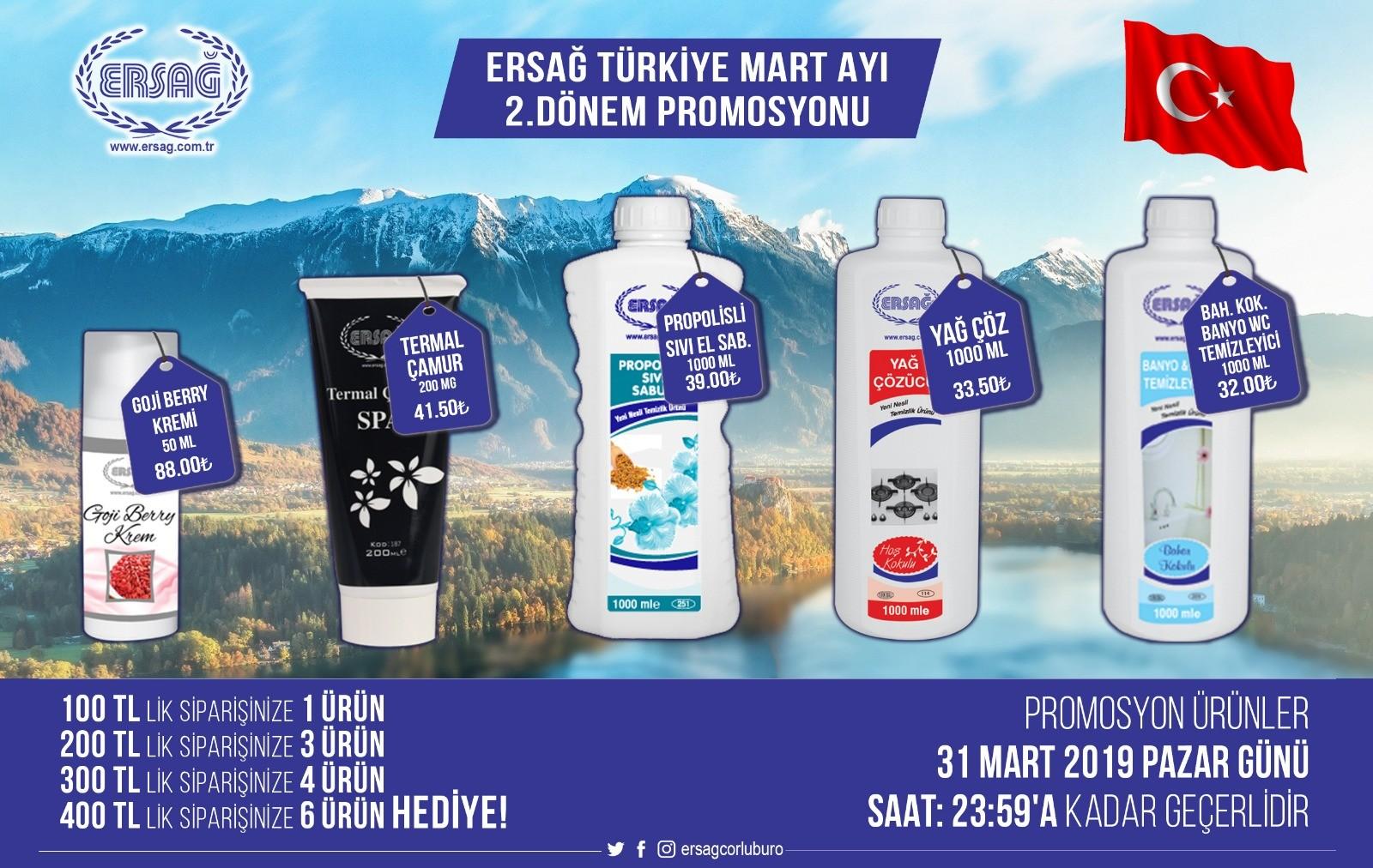 Ersağ Türkiye Mart 2'ci  Dönem Promosyon Ürünleri