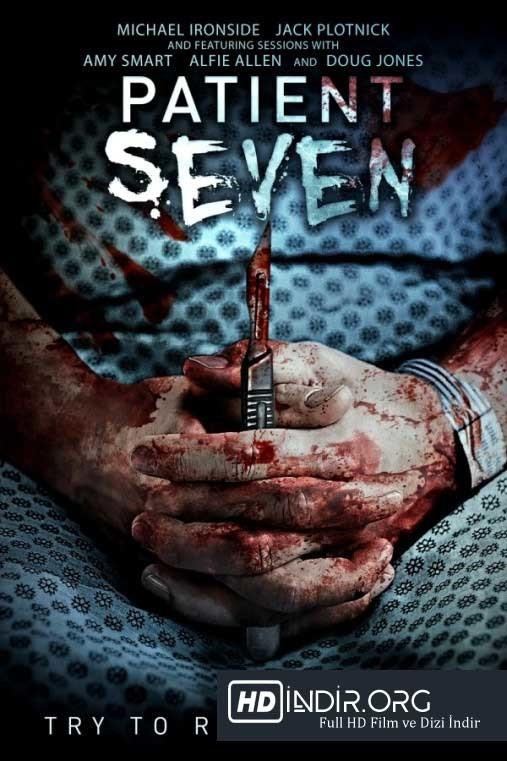 Yedi Hasta - Patient Seven (2017) Türkçe Dublaj HD Film indir