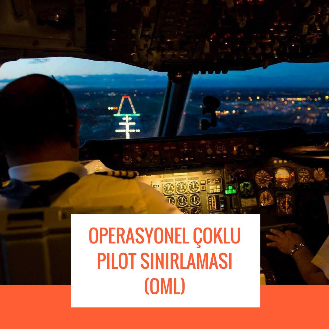 Operasyonel çoklu pilot sınırlaması OML