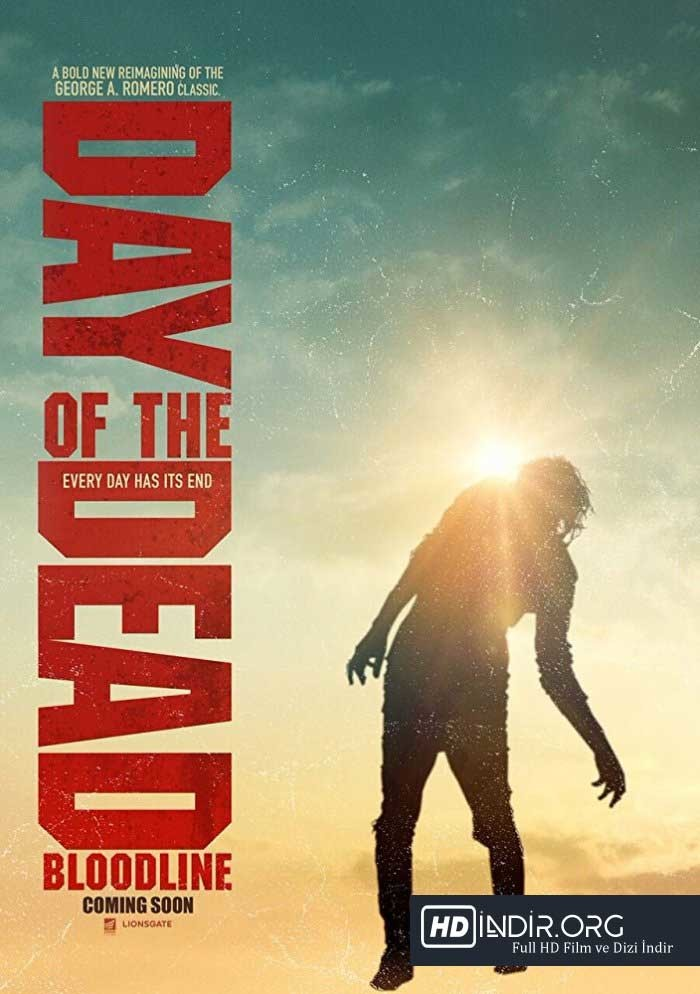 Ölüm Günü Kan Bağı - Day of the Dead Bloodline (2018) m1080p DUAL Torrent indir