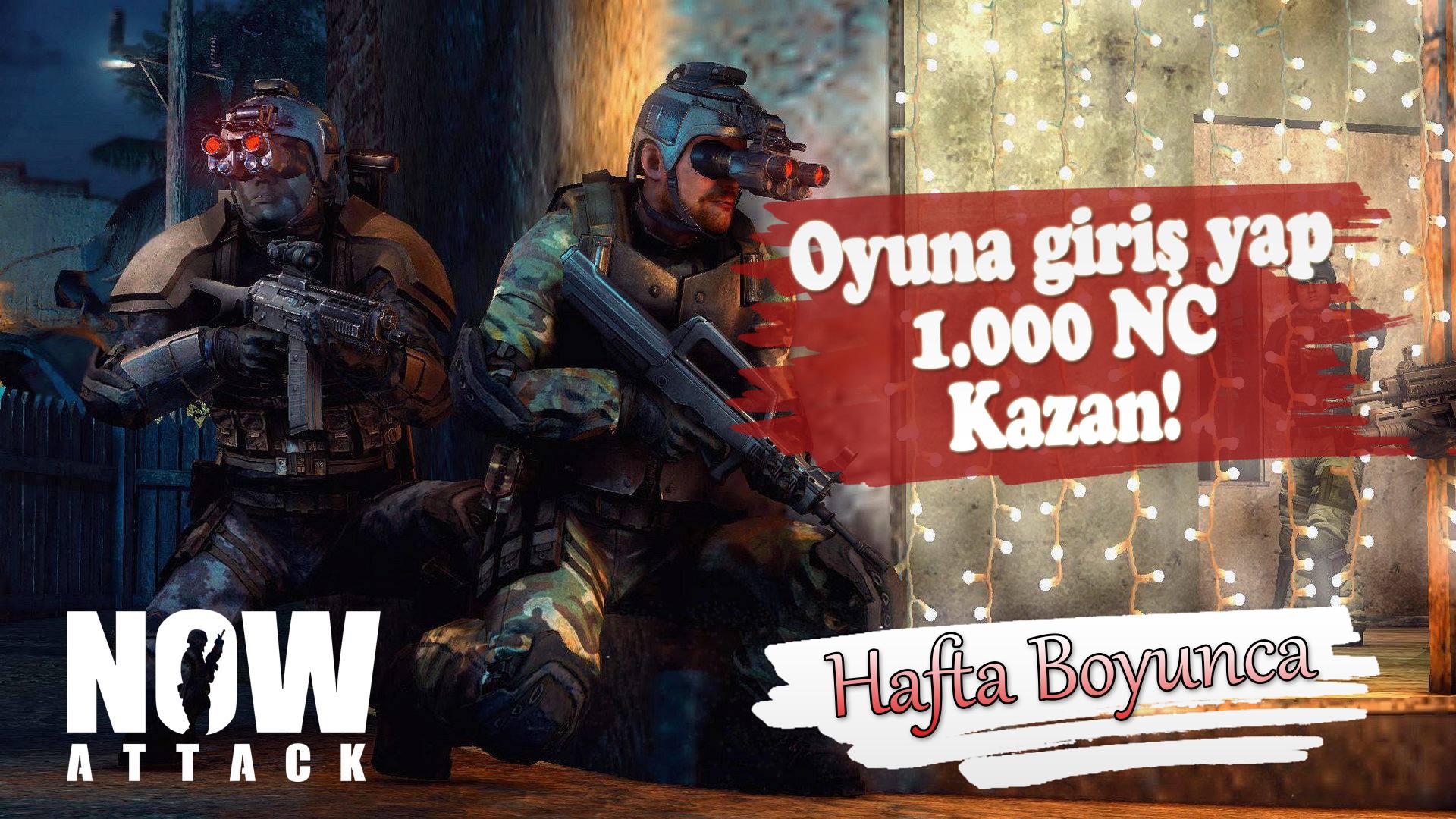 Now Attack'tan Oyuna Giren Herkese 1000 NC Hediye!