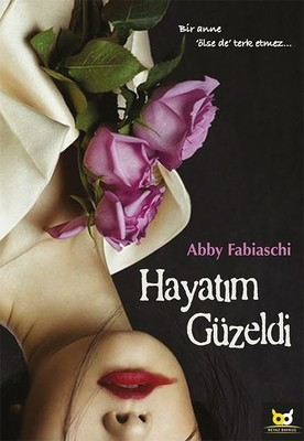 Abby Fabiaschi Hayatım Güzeldi Pdf