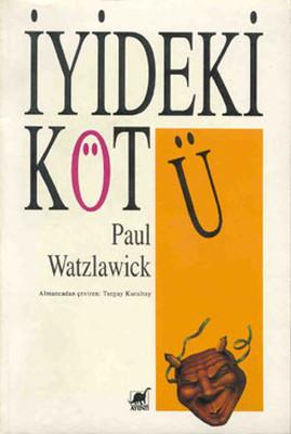 Paul Watzlawick İyideki Kötü Pdf E-kitap indir