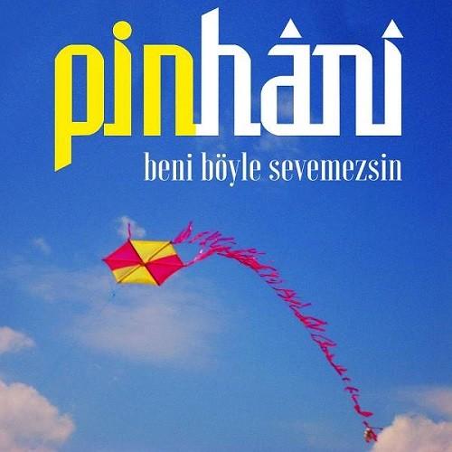 Pinhani - Beni Böyle Sevemezsin (2020) İndir Sözleri