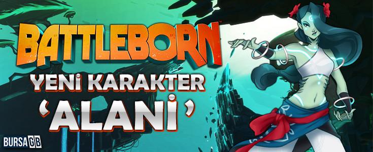 Battleborn'un Yeni Karakteri Alani'yi Taniyalim