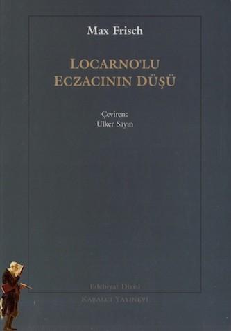 Max Frisch Locarno'lu Eczacının Düşü Pdf E-kitap indir