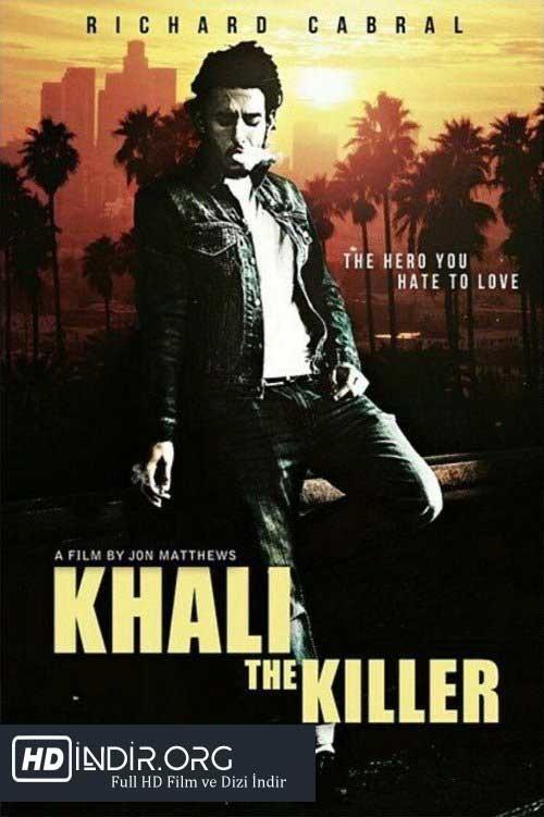 Katil Khali - Khali the Killer indir (2017) Türkçe Dublaj HD Film indir