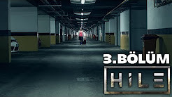 Hile - 3. Bölüm (Davetsiz Misafir)