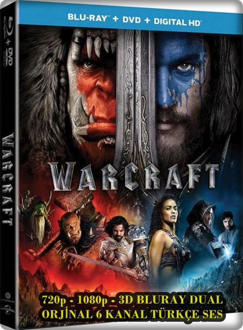 Warcraft: İki Dünyanın İlk Karşılaşması 2016 ( BluRay 720p - 1080p - 3D HSBS ) DuaL TR-ENG