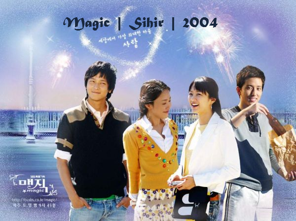 Magic / Sihir / 2004 / G�ney Kore / Online Dizi �zle