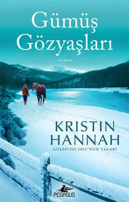 Kristin Hannah Gümüş Gözyaşları Pdf