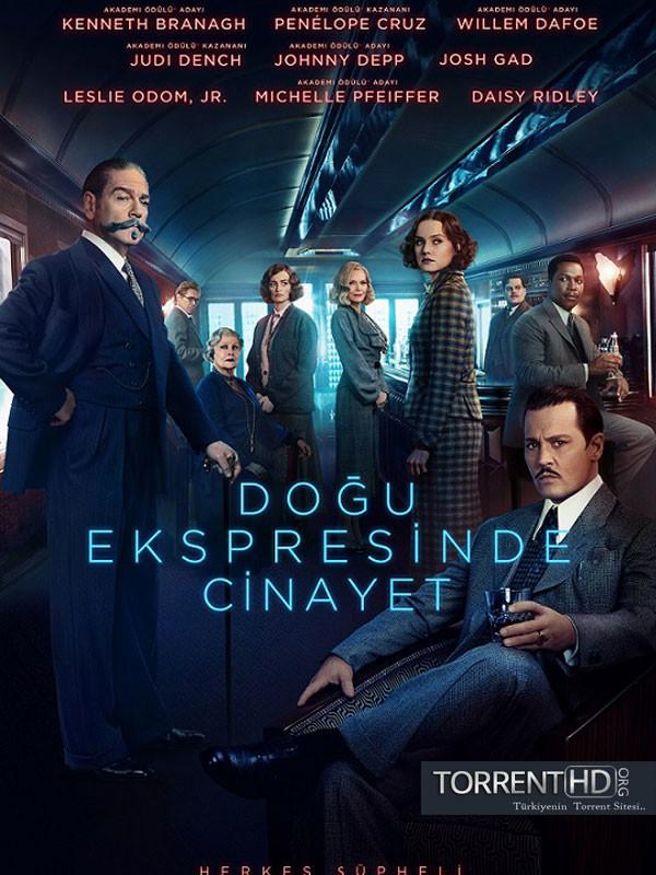 Doğu Ekspresinde Cinayet - Murder on the Orient Express (2017) Türkçe Dublaj m720p Torrent İndir