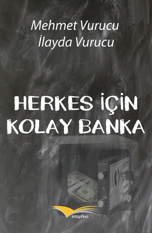 HERKES İÇİN KOLAY BANKA